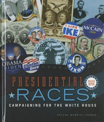 Presidential Races By Morris-lipsman, Arlene