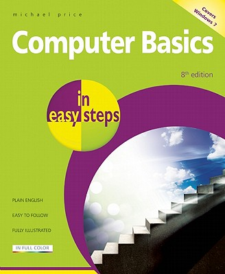 Computer Basics in Easy Steps By Price, Michael